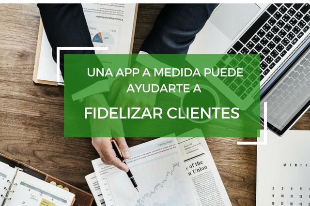 fidelizar-clientes-crear-app-bitdistrict